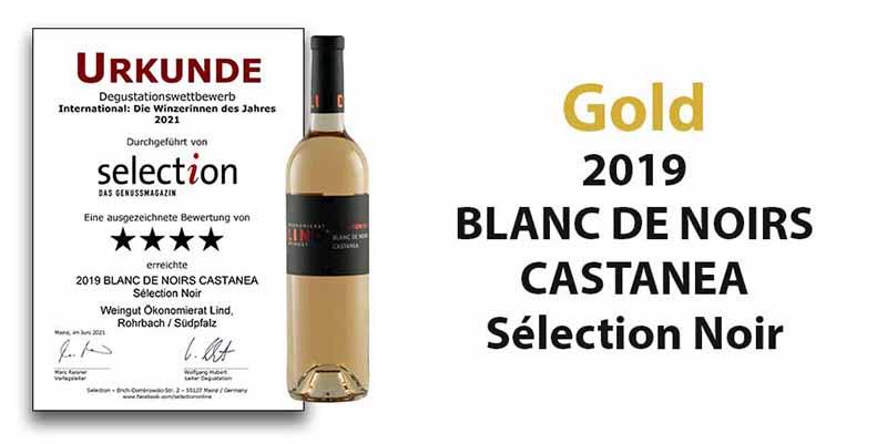 """Degustationswettbewerb Sélection """"International: Winzerinnen des Jahres 2021""""- Gold für unseren 2019 BLANC DE NOIRS CASTANEA Sélection Noir"""